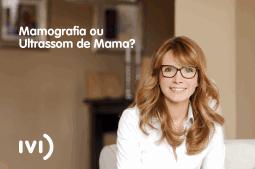 mamografia ou ultrassom de mama. Qual é melhor?