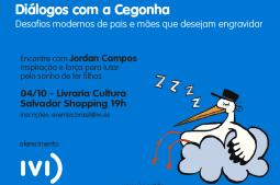 Diálogos com a cegonha. Convite para evento 4/10 na Livraria cultura do Salvador Shopping