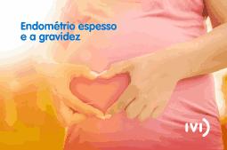 Relação do endométrio espesso e a gravidez. Imagem de barriga de gestante